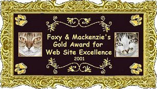 Foxy & Mackenzie's Gold Award for Web Site Excellence